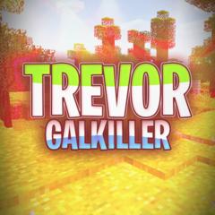 TrevorGalKiller